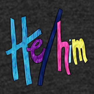 He/Him 1 - Small (Nametag) - Unisex Tri-Blend T-Shirt by American Apparel