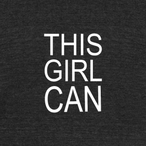 This Girl Can - Unisex Tri-Blend T-Shirt by American Apparel
