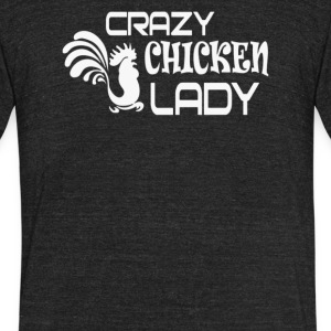 Crazy Chicken Lady - Unisex Tri-Blend T-Shirt by American Apparel