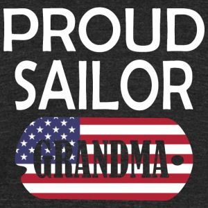 Proud Sailor Grandma - Unisex Tri-Blend T-Shirt by American Apparel