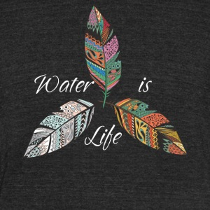 Standing Rock Water is Life No DAPL All Life Tee - Unisex Tri-Blend T-Shirt by American Apparel