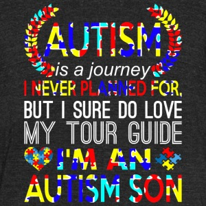 Autism Is Journey Never Planned Im An Autism Son - Unisex Tri-Blend T-Shirt by American Apparel
