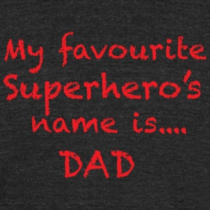 Super Dads T Shirt - Unisex Tri-Blend T-Shirt by American Apparel