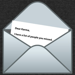 Karma letter - Unisex Tri-Blend T-Shirt by American Apparel