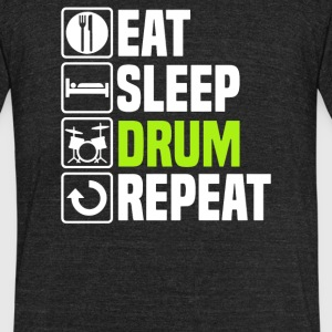 Eat Sleep Drum - Unisex Tri-Blend T-Shirt by American Apparel