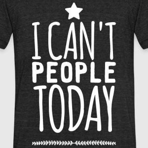 Introvert - I Can't People Today - Introvert and - Unisex Tri-Blend T-Shirt by American Apparel