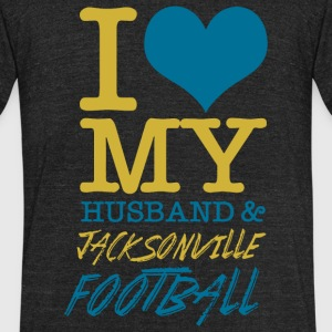 Football - i love my husband and jacksonville fo - Unisex Tri-Blend T-Shirt by American Apparel