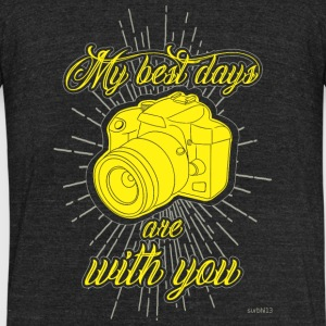 Camera - My best days with you! - Unisex Tri-Blend T-Shirt by American Apparel