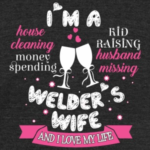 Welder - Welder's Wife T Shirt - Unisex Tri-Blend T-Shirt by American Apparel