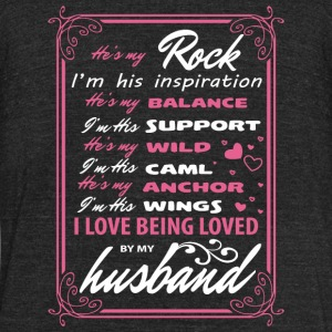 My Husband - I Love Being Loved By My Husband T - Unisex Tri-Blend T-Shirt by American Apparel