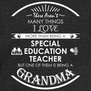 Special education - There Aren't Many Things I L - Unisex Tri-Blend T-Shirt by American Apparel