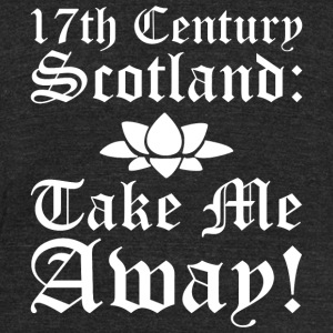 SCOTLAND 17th CENTURY SCOTLAND - Unisex Tri-Blend T-Shirt by American Apparel
