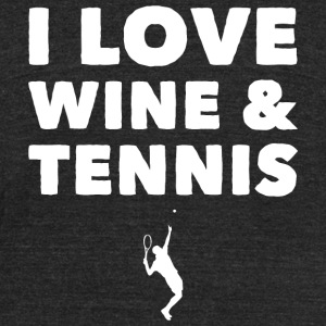 Tennis - I Love Wine and Tennis - Unisex Tri-Blend T-Shirt by American Apparel