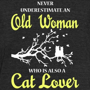 Cat Lover - Old Woman Who Is Also A Cat Lover T - Unisex Tri-Blend T-Shirt by American Apparel