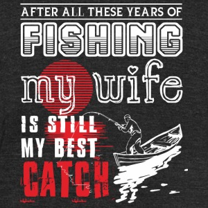 Fishing - Fishing With My Wife T Shirt - Unisex Tri-Blend T-Shirt by American Apparel