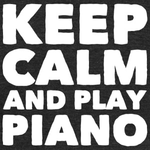 Piano - Keep Calm and Play Piano - Unisex Tri-Blend T-Shirt by American Apparel