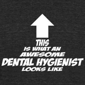 Dental hygienist - this is what an awesome denta - Unisex Tri-Blend T-Shirt by American Apparel