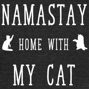 Namaste cat - Namastay home with my cat - Unisex Tri-Blend T-Shirt by American Apparel