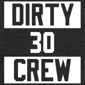30th Birthday - Dirty Thirty Crew 30th Birthday - Unisex Tri-Blend T-Shirt by American Apparel