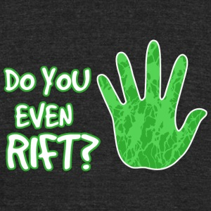 Dragon age - Do you even rift? - Unisex Tri-Blend T-Shirt by American Apparel