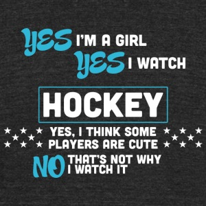 HOCKEY YES I M A GIRL YES I WATCH HOCKEY YES - Unisex Tri-Blend T-Shirt by American Apparel
