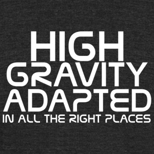 Mass effect - High gravity adapted in all the ri - Unisex Tri-Blend T-Shirt by American Apparel