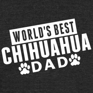 Chihuahua - Men's World's Best Chihuahua Dad - Unisex Tri-Blend T-Shirt by American Apparel