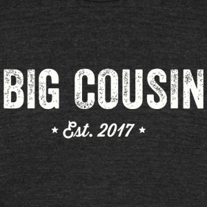 Cousin - Big Cousin 2017 - Unisex Tri-Blend T-Shirt by American Apparel