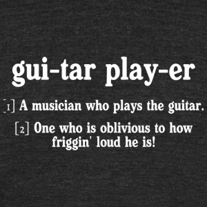 Guitar - guitar player dictionary - Unisex Tri-Blend T-Shirt by American Apparel