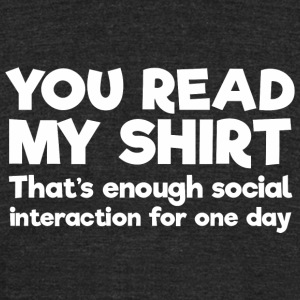 Social worker - You Read My - That's Enough Soc - Unisex Tri-Blend T-Shirt by American Apparel