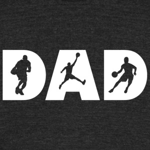 Basketball - Basketball Dad , Silhouette Basketb - Unisex Tri-Blend T-Shirt by American Apparel
