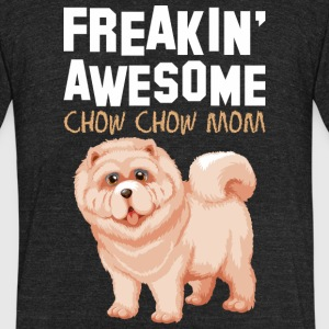 Freaking Awesome Chow Chow Mom - Unisex Tri-Blend T-Shirt by American Apparel