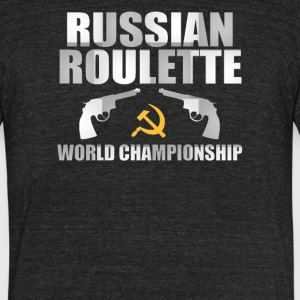 Russian Roulette - Unisex Tri-Blend T-Shirt by American Apparel