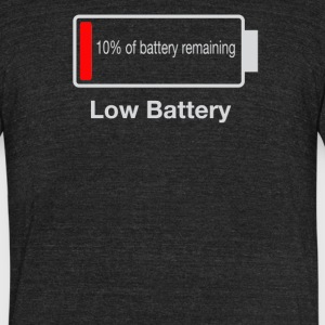 Low Battery of reaming - Unisex Tri-Blend T-Shirt by American Apparel