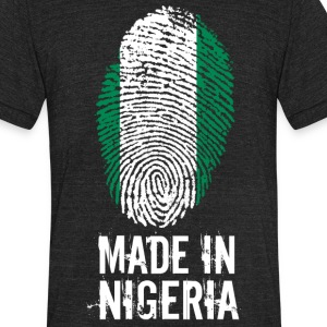 Made In Nigeria - Unisex Tri-Blend T-Shirt by American Apparel