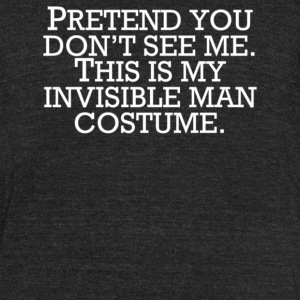 Invisible Man Costume Pretend You Don't See Me - Unisex Tri-Blend T-Shirt by American Apparel