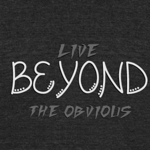beyond the abvious - Unisex Tri-Blend T-Shirt by American Apparel