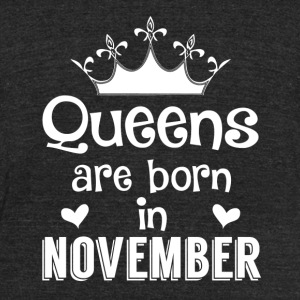Queens are born in November - White - Unisex Tri-Blend T-Shirt by American Apparel
