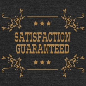 SATISFACTION CUARANTEED - Unisex Tri-Blend T-Shirt by American Apparel