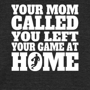 You Left Your Game At Home Funny Basketball - Unisex Tri-Blend T-Shirt by American Apparel