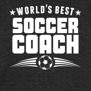 World's Best Soccer Coach - Unisex Tri-Blend T-Shirt by American Apparel