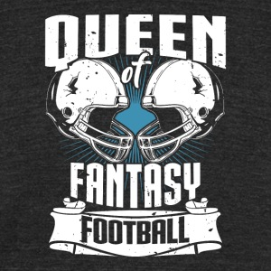 Queen Of Fantasy Football Fantasy Sports - Unisex Tri-Blend T-Shirt by American Apparel