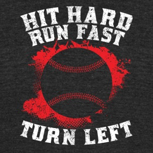 Hit Hard Run Fast Turn Left - Unisex Tri-Blend T-Shirt by American Apparel