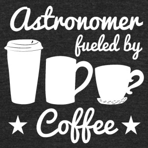 Astronomer Fueled By Coffee - Unisex Tri-Blend T-Shirt by American Apparel