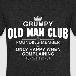 Grumpy old man club founding member - Unisex Tri-Blend T-Shirt by American Apparel