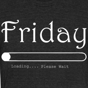 Friday Loading Please Wait Jesus - Unisex Tri-Blend T-Shirt by American Apparel
