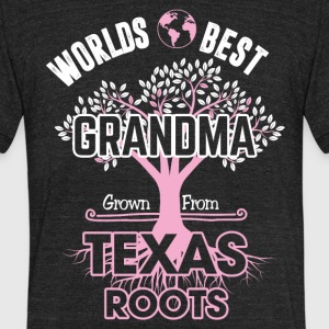 Words best Grandma Grown from Texas roots - Unisex Tri-Blend T-Shirt by American Apparel
