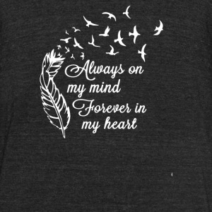 Always on my mind Forever in my heart - Unisex Tri-Blend T-Shirt by American Apparel