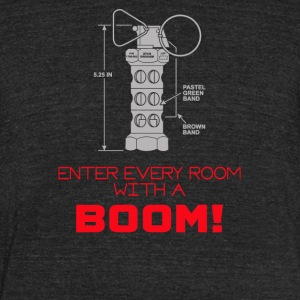Enter every room with a BOOM - Unisex Tri-Blend T-Shirt by American Apparel