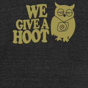 We Give a Hoot Owl - Unisex Tri-Blend T-Shirt by American Apparel